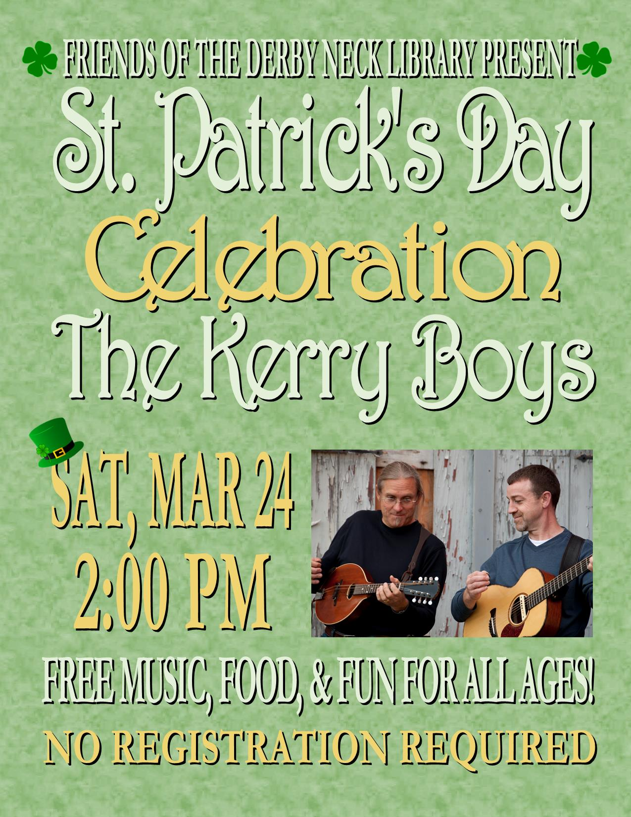 St. Patrick's Day Celebration with the Kerry Boys