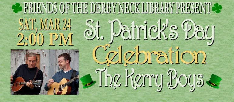 St. Patty's Day Celebration featuring The Kerry Boys – Sat Mar 24 at 2pm