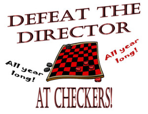 Defeat the Director at Checkers Year Long