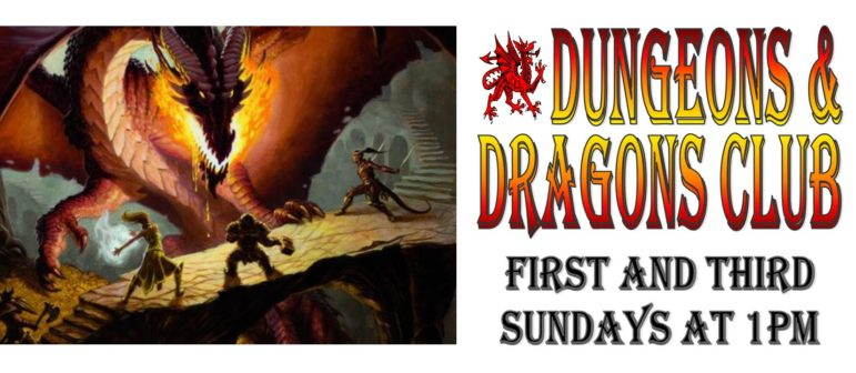 D&D Sundays – 1st and 3rd Sunday at 1pm