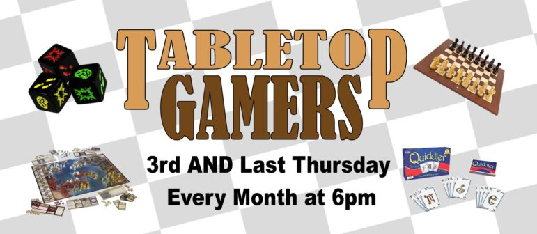 Tabletop Gamers – Next Meetings: Dec. 15 and 29